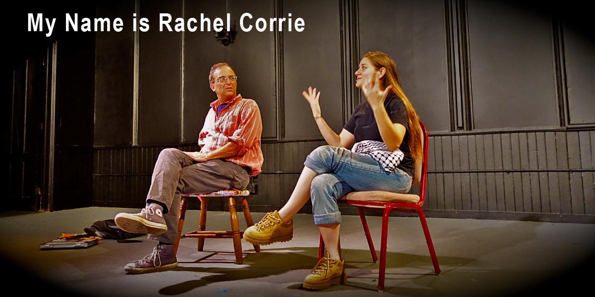 Audience feedback session - My Name is Rachel Corrie
