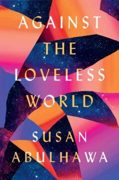 Book Cover, Against the Loveless World