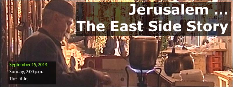 banner for Jerusalem ... The East Side Story